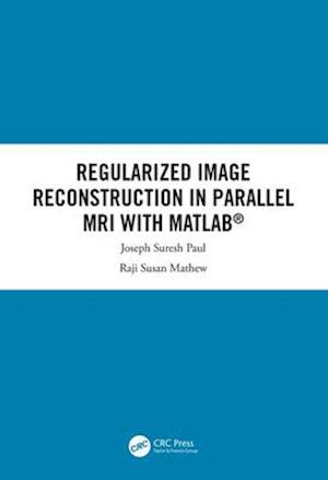 Regularized Image Reconstruction in Parallel MRI with MATLAB