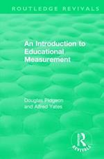 An Introduction to Educational Measurement (Routledge Revivals)
