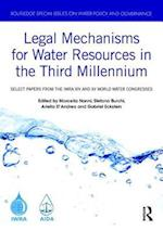 Legal Mechanisms for Water Resources in the Third Millennium (Routledge Special Issues on Water Policy and Governance)