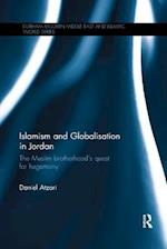 Islamism and Globalisation in Jordan (Durham Modern Middle East and Islamic World Series)