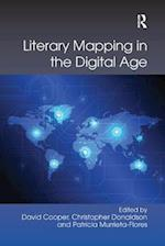 Literary Mapping in the Digital Age (Digital Research in the Arts and Humanities)
