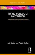 Rising Consumer Materialism (Routledge Focus on Business and Management)