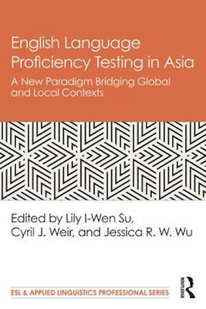English Language Proficiency Testing in Asia