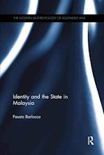 Identity and the State in Malaysia (Modern Anthropology of South-Eastasia)