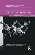 Evolving Synergies (Celebrating Dance in Asia and the Pacific)