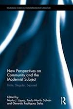 New Perspectives on Community and the Modernist Subject (Routledge Studies in Twentieth-Century Literature)