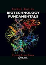 Biotechnology Fundamentals, Second Edition
