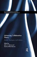 Advancing Collaboration Theory (Routledge Research in Public Administration and Public Policy)