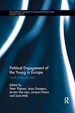 Political Engagement of the Young in Europe (Routledge Studies in Governance And Public Policy)