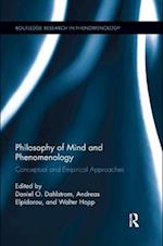 Philosophy of Mind and Phenomenology (Routledge Research in Phenomenology)