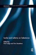 Locke and Leibniz on Substance (Routledge Studies in Seventeenth Century Philosophy)