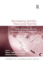Remapping Gender, Place and Mobility (Gender in a Global/Local World)