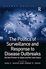 The Politics of Surveillance and Response to Disease Outbreaks (Global Health)