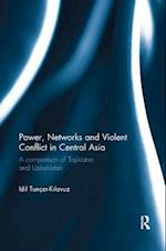 Power, Networks and Violent Conflict in Central Asia