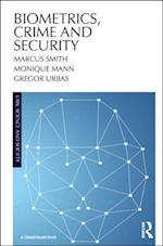 Biometrics, Crime and Security (Law, Science and Society)