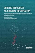 Genetic Resources as Natural Information (Routledge Studies in Law and Sustainable Development)