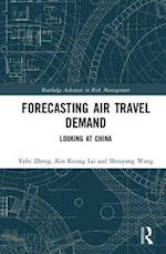 Forecasting Air Travel Demand (Routledge Advances in Risk Management)