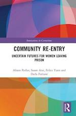 Community Re-Entry (Routledge Innovations in Corrections)