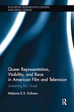 Queer Representation, Visibility, and Race in American Film and Television