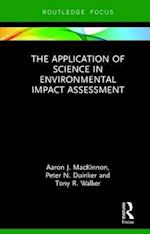 The Application of Science in Environmental Impact Assessment (Routledge Focus on Environment and Sustainability)