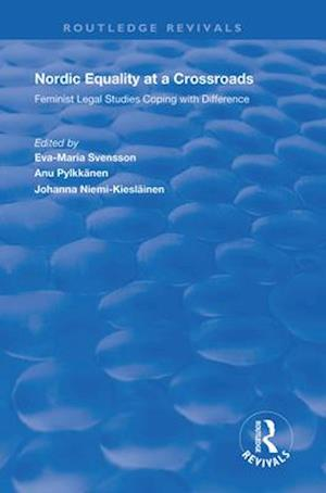 Nordic Equality at a Crossroads : Feminist Legal Studies Coping with Difference