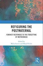 Refiguring the Postmaternal
