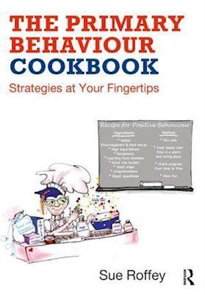 The Primary Behaviour Cookbook