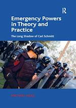 Emergency Powers in Theory and Practice