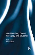 Neoliberalism, Critical Pedagogy and Education