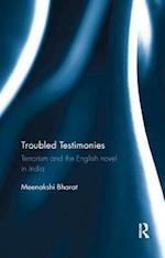 Troubled Testimonies