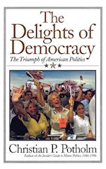 The Delights of Democracy