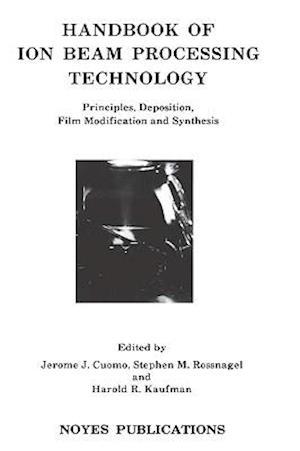 Handbook of Ion Beam Processing Technology