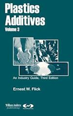 Plastics Additives, Volume 3 (Plastics Design Library)
