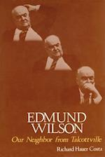 Edmund Wilson, Our Neighbor from Talcottville (YORK STATE BOOKS)