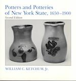 Potters and Potteries of New York State, 1650-1900 (New York State Study)