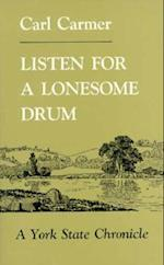 Listen for a Lonesome Drum af Carl Carmer