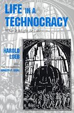 Life in a Technocracy (Utopianism & Communitarianism)