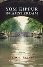 Yom Kippur in Amsterdam (Library of Modern Jewish Literature Paperback)
