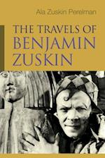 The Travels of Benjamin Zuskin (Judaic Traditions in Literature, Music, and Art)