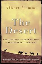 Desert, the (Middle East Literature in Translation)