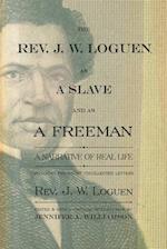 The Rev. J. W. Loguen, As a Slave and As a Freeman