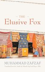 The Elusive Fox (Middle East Literature in Translation)