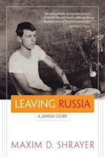 Leaving Russia (Library of Modern Jewish Literature)