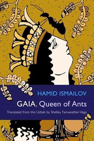 Gaia, Queen of Ants