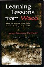 Learning Lessons from Waco (Religion and Politics)