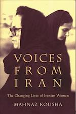 Voices from Iran (Gender, Culture, and Politics in the Middle East)