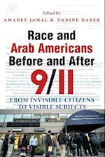 Race and Arab Americans Before and After 9/11 (Arab American Writing)