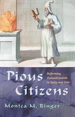 Pious Citizens (Modern Intellectual and Political History of the Middle East)