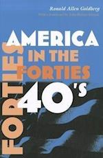 America in the Forties af Ronald Allen Goldberg, John Robert Greene