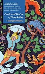 Arabs and the Art of Storytelling (Middle East Literature in Translation)